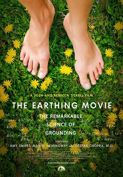 [Media] The Earthing Movie: The Remarkable Science of Grounding